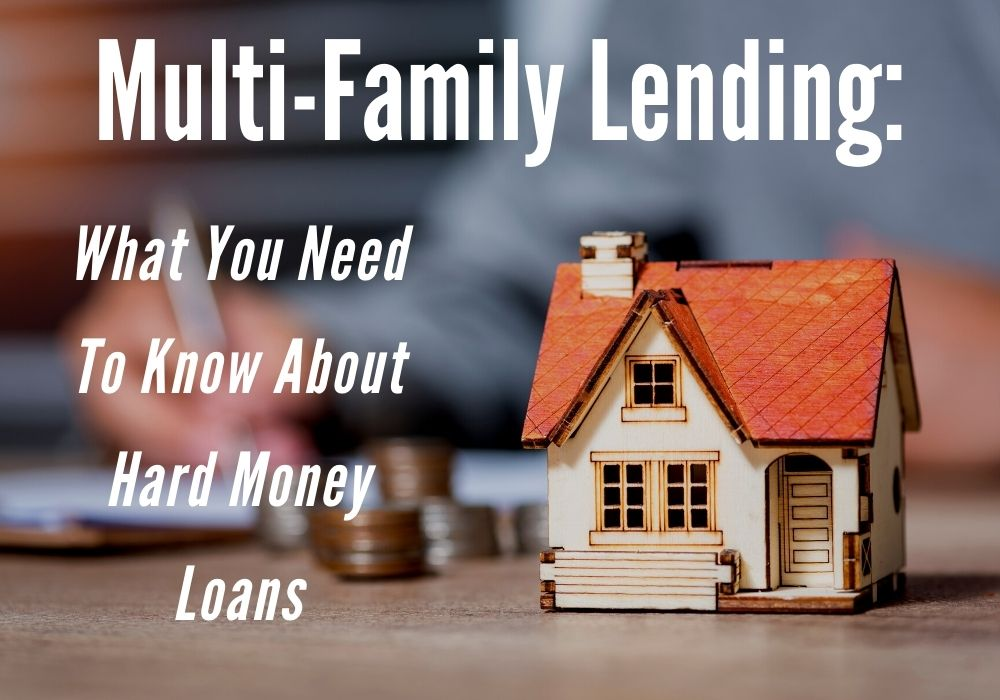 Multi-Family Lending: What You Need To Know About Hard Money Loans in Airdrie and Cochrane, Alberta