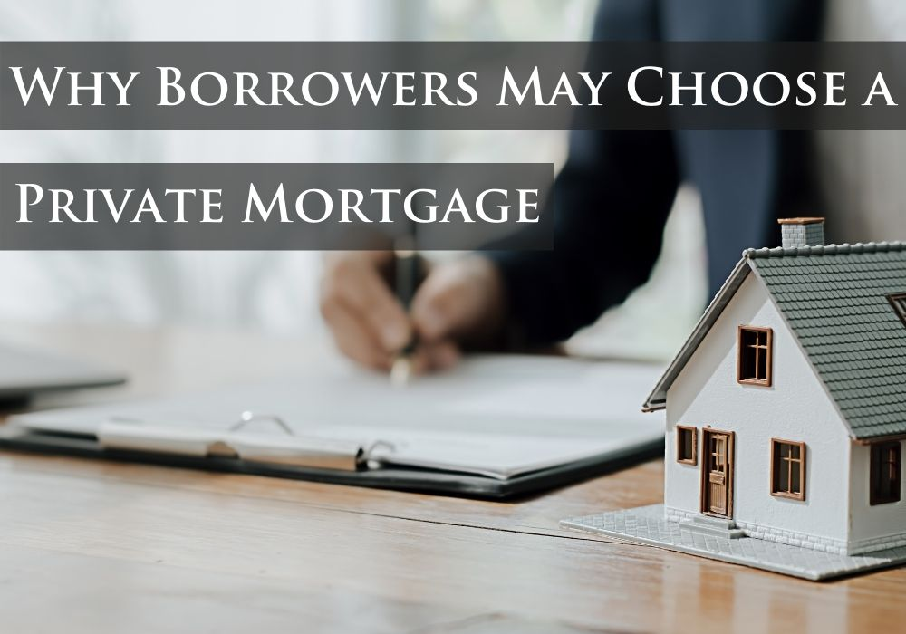 Why Borrowers May Choose a Private Mortgage in Airdrie and Cochrane, Alberta